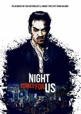 The Night Comes for Us - Poster