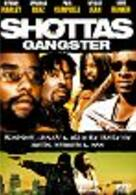 Shottas Gangster