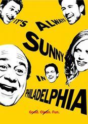 It's Always Sunny in Philadelphia - Poster