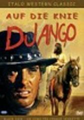 Auf die Knie, Django - und leck mir die Stiefel