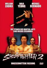 Shootfighter 2 - Der Megakampf - Poster