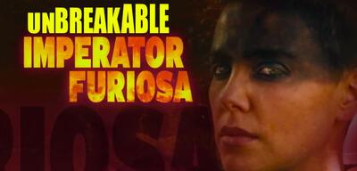 Unbreakable Imperator Furiosa