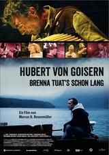 Hubert von Goisern - Brenna tuat's schon lang - Poster
