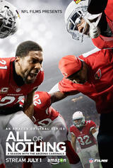 All or Nothing: A Season with the Arizona Cardinals - Poster