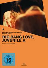 Big Bang Love, Juvenile A - Poster