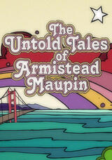 The Untold Tales of Armistead Maupin - Poster
