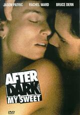 After Dark, My Sweet - Poster