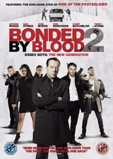Bonded by Blood 2 - Poster