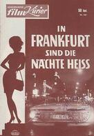 In Frankfurt sind die Nächte heiß