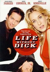 Life Without Dick - Verliebt in einen Killer
