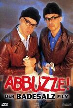 Abbuzze! Der Badesalz Film Poster