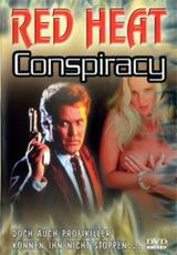 Red Heat Conspiracy - Poster