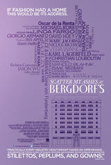 Scatter My Ashes at Bergdorf's - Poster