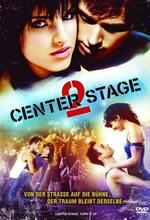 Center Stage 2 Poster