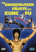 Die gnadenlosen Fäuste des Kung Fu