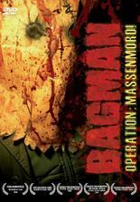 Bagman - Operation: Massenmord!