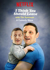 I Think You Should Leave with Tim Robinson  - Poster