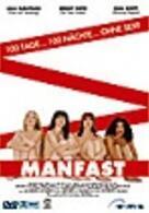 Manfast - 100 Tage ... 100 Nächte ... ohne Sex?