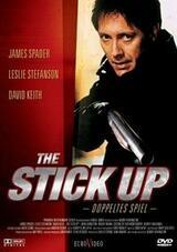 The Stick Up - Doppeltes Spiel - Poster