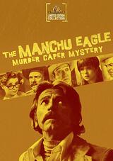 Manchu Eagle Murder Caper Mystery - Poster