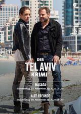 Der Tel-Aviv-Krimi: Alte Freunde - Poster