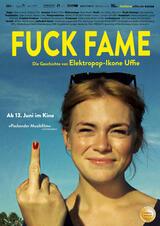 Fuck Fame - Die Geschichte von Elektropop-Ikone Uffie - Poster