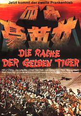 Die Rache der gelben Tiger