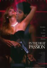 In the Heat of Passion - Mord aus Leidenschaft