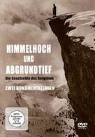 Faszination Bergfilm - Himmelhoch und abgrundtief
