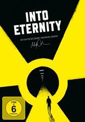Into Eternity - Wohin mit unserem Atommüll?
