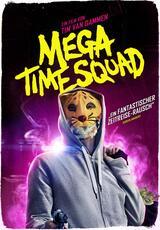 Mega Time Squad - Poster