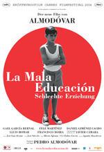 La Mala educación - Schlechte Erziehung Poster