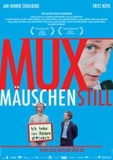 Muxmäuschenstill - Poster