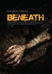 Beneath - Abstieg in die Finsternis