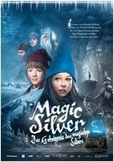 Magic Silver - Das Geheimnis des magischen Silbers - Poster