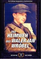 Das Heimweh des Walerjan Wrobel