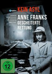 Kein Asyl: Anne Franks gescheiterte Rettung
