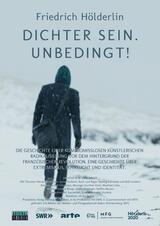 Friedrich Hölderlin: Dichter sein. Unbedingt! - Poster