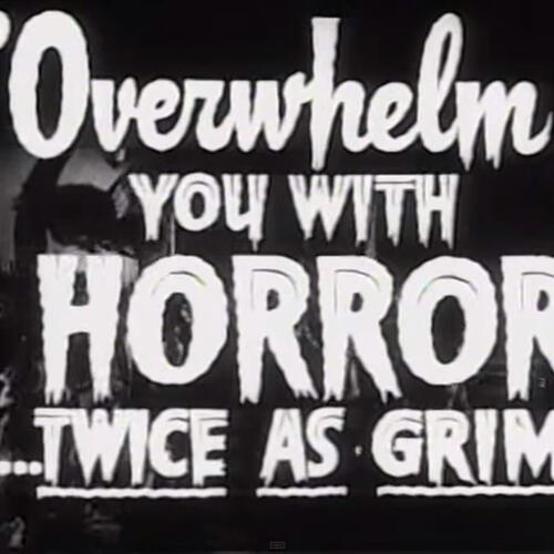 Title: To overwelm you with horror ... twice as grim
