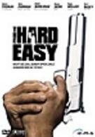 The Hard Easy