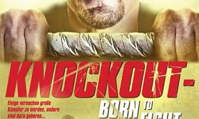 Knockout - Born to Fight - Bild 5