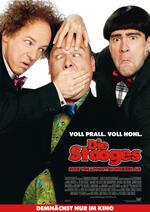 Die Stooges - Drei Vollpfosten drehen ab Poster