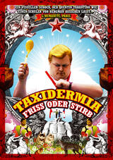 Taxidermia - Friss oder stirb - Poster