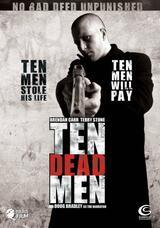 Ten Dead Men - Poster