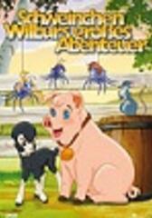 Schweinchen Wilburs großes Abenteuer