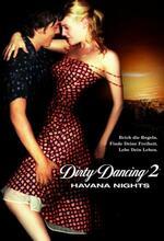 Dirty Dancing 2: Heiße Nächte auf Kuba Poster