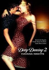 Dirty Dancing 2: Heiße Nächte auf Kuba