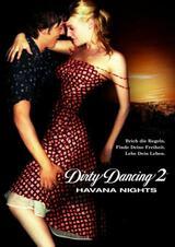 Dirty Dancing 2: Heiße Nächte auf Kuba - Poster
