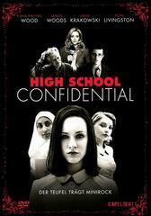 High School Confidential - Der Teufel trägt Minirock