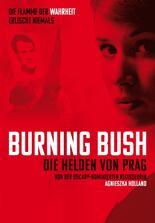 Burning Bush - Die Helden von Prag